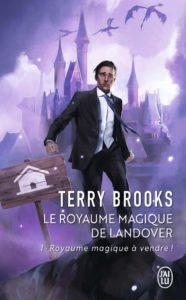 Couverture de Le Royaume magique de Landover, tome 1 Royaume magique à vendre, de Terry Brooks