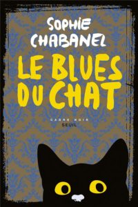 Couverture de Le blues du chat de Sophie Chabanel