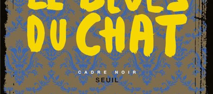Le blues du chat / Sophie Chabanel