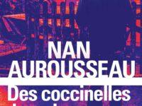 Des coccinelles dans des noyaux de cerise / Nan Aurousseau