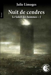 chronique du roman Nuit de cendres de julie limoges