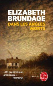 Couverture de Dans les angles morts d'Elizabeth Brundage