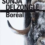 couverture du roman boreal de sonja delzongle