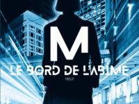 M, Le bord de l'abîme / Bernard Minier