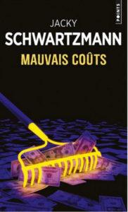 couverture du roman mauvais couts de jacky schwartzmann