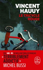 couverture poche du roman le tricycle rouge de vincent hauuy