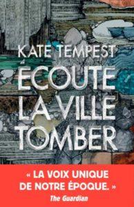 couverture poche du roman Écoute la ville tomber de Kate Tempest