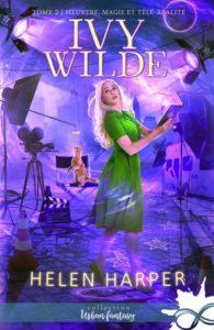 couverture du roman meurtre magie et télé-réalité de helen harper