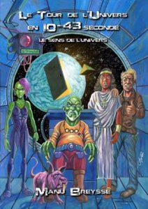 Couverture de Le sens de l'univers de Manu Breysse