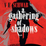 Couverture de Shades of Magic, tome 2 A gathering of shadows, de V. E. Schwab