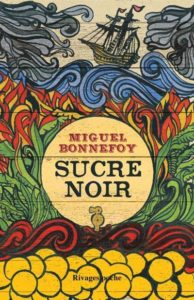 couverture poche du roman Sucre noir de Miguel Bonnefoy
