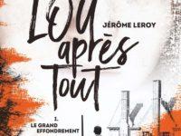 Le grand effondrement / Jérôme Leroy