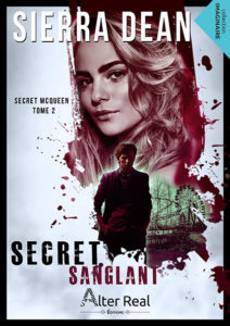 Couverture de Secret McQueen, tome 2 Secret sanglant, de Sierra Dean