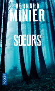couverture du roman soeurs de bernard minier
