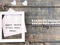 Les personnages marquants | Tag