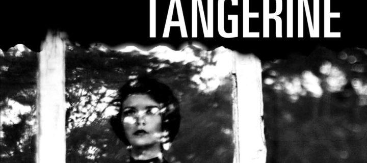 Tangerine / Christine Mangan