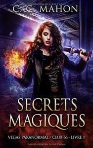 Couverture de Club 66, le tome 1 de Secrets magiques, de C. C. Mahon