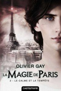 Couverture de Le calme et la tempête, le tome 2 de La Magie de Paris, d'Olivier Gay