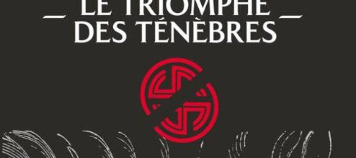 Le triomphe des ténèbres / Giacometti & Ravenne