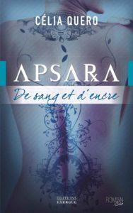 Couverture du roman Apsara - De sang et d'encre de Célia Quero