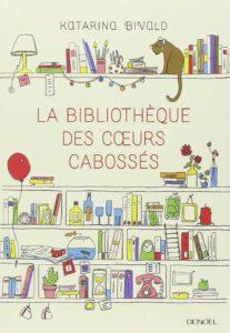 couverture du roman la bibliotheque des coeurs cabosses de katarinabivald