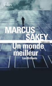 Couverture de Les Brillants, le tome 2 de Un monde meilleur, de Marcus Sakey