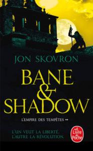 Couverture de L'empire des tempêtes, le tome 2 de Bane Shadow, de Jon Skovron
