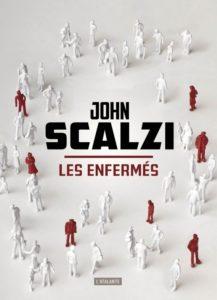 Couverture de Les enfermés de John Scalzi