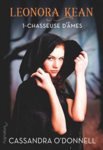 Couverture de Chasseuse d'âmes, le tome 1 de Leonora Kean, de Rebecca O'Donnell