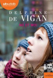 chronique du roman No et moi de Delphine de Vigan