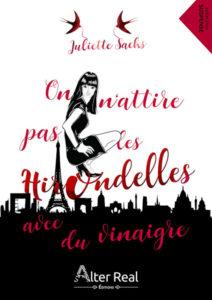 Couverture de On n'attire pas les hirondelles avec du vinaigre de Juliette Sachs