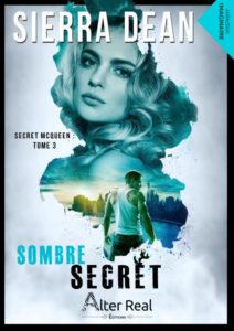 Couverture de Sombre Secret, le tome 3 de Secret McQueen, de Sierra Dean