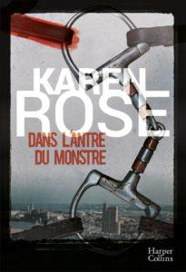 couverture du roman dans l'antre du monstre de karen rose