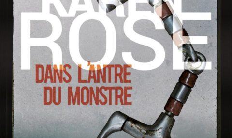 Dans l'antre du monstre / Karen Rose