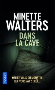 couverture du roman dans la cave de minette walters
