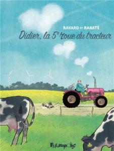 couverture bd didier la 5e roue du tracteur de ravard et rabate