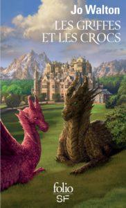 couverture du roman les griffes et les crocs de jo walton