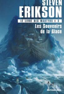 chrinique du roman les souvenirs de la glace de steven erikson