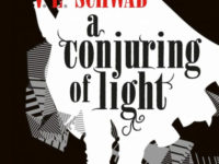 A conjuring of light / V.E. Schwab