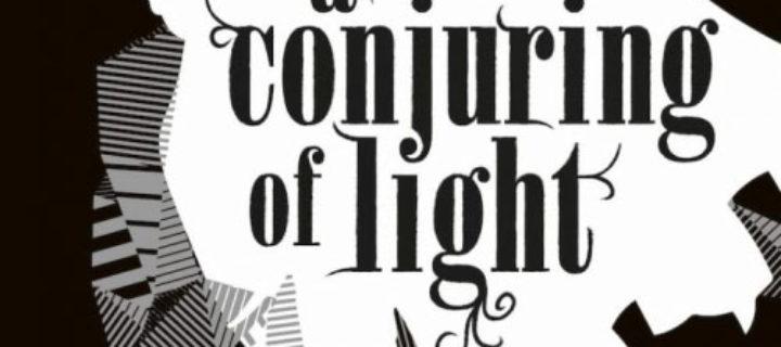 A conjuring of light / V.E. Schwab