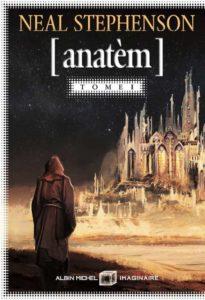 Anatem tome 1 de Neal Stephenson
