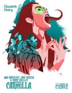 couverture de Ann Radcliffe, Jane Austen et Mary Shelley contre Carmilla de elisabeth ebory