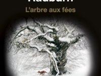 L'arbre aux fées / B. Michael Radburn