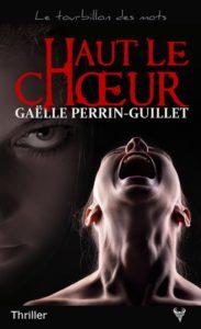 couverture du roman haut le choeur de gaelle perrin guillet