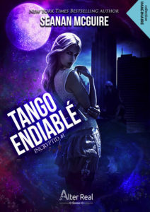 couverture du roman tango endiable de seanan mcguire