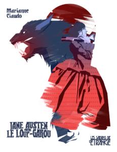 couverture de Jane Austen contre le Loup-garou de maria ciaudo