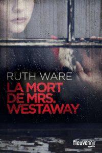 couverture du roman de la mort de mrs westaway de ruth ware