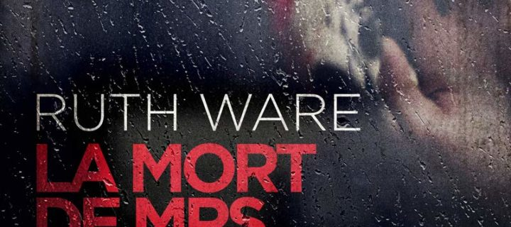 La mort de Mrs Westaway / Ruth Ware