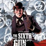 couverture du tome 1 de la bd the sixth gun de bunn et hurtt