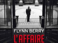 L'affaire Lord Spenser / Flynn Berry